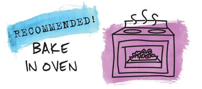 recommended: bake in the oven