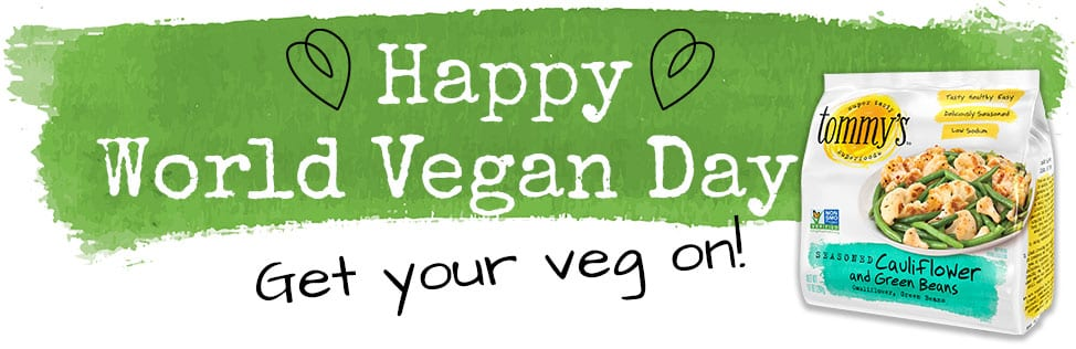 Happy World Vegan Day from Tommy's Superfoods